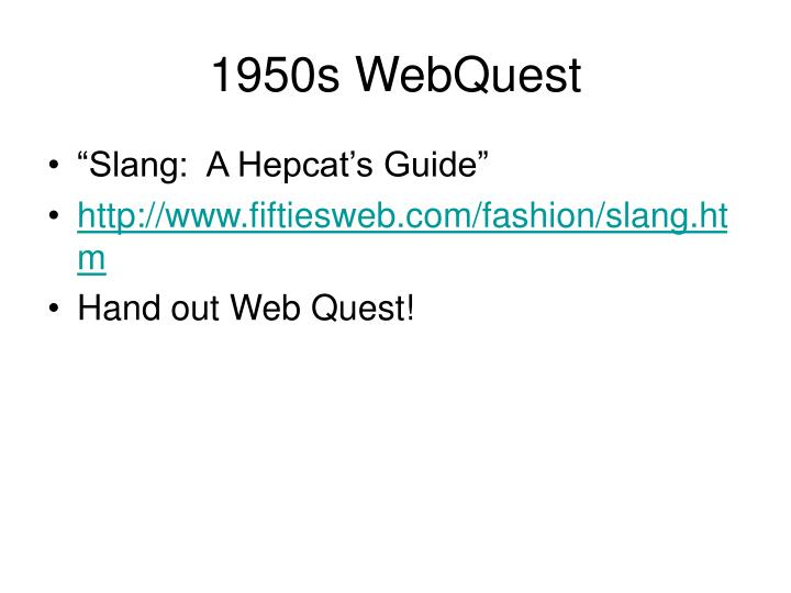 1950s WebQuest