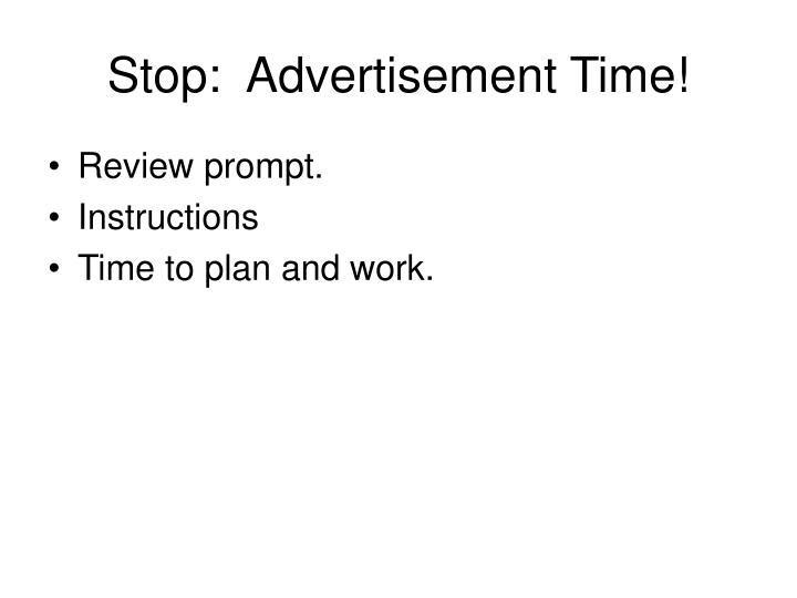 Stop:  Advertisement Time!
