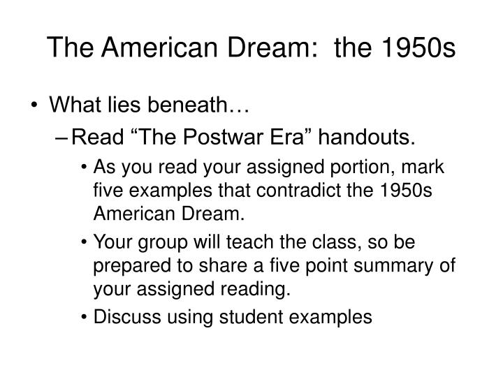The American Dream:  the 1950s