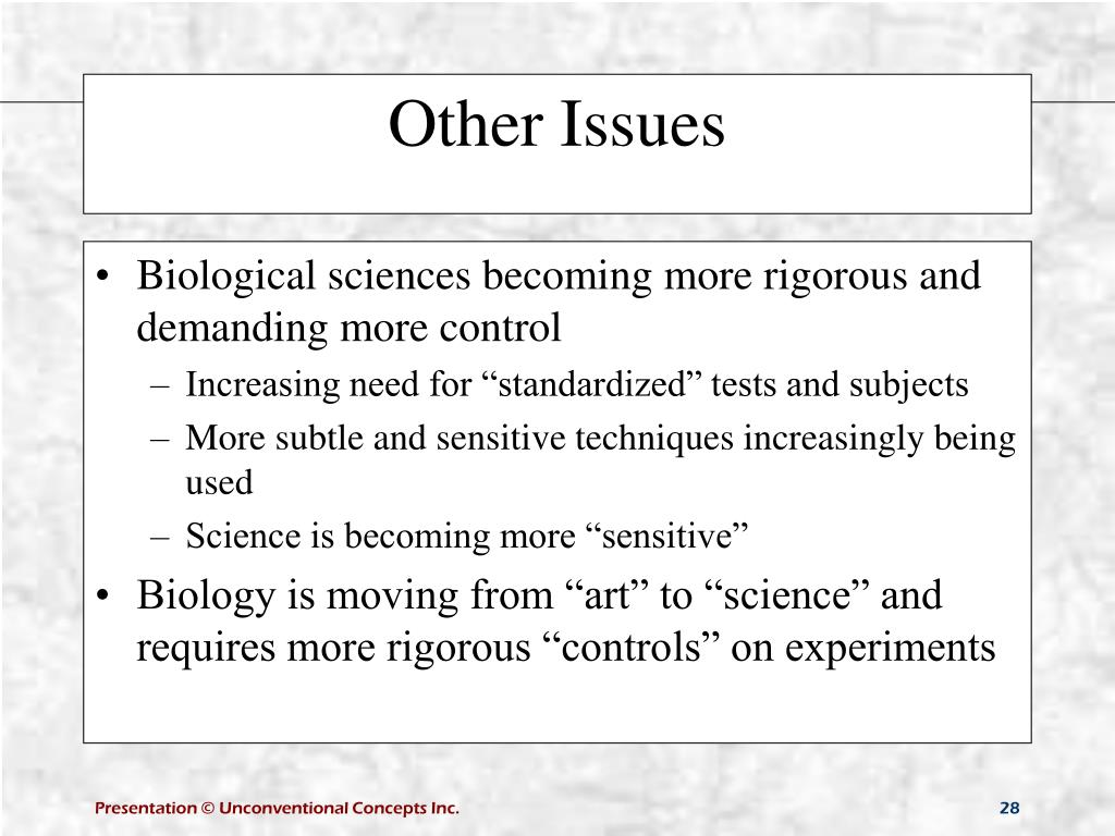 Biological sciences becoming more rigorous and demanding more control