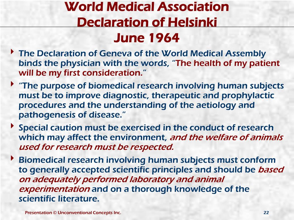 The Declaration of Geneva of the World Medical Assembly binds the physician with the words, ""