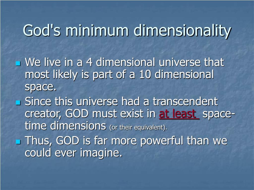 God's minimum dimensionality