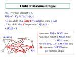 child of maximal clique