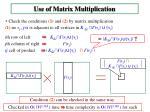use of matrix multiplication