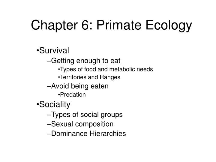 Chapter 6 primate ecology