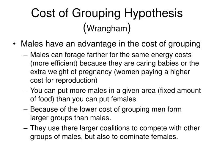 Cost of Grouping Hypothesis