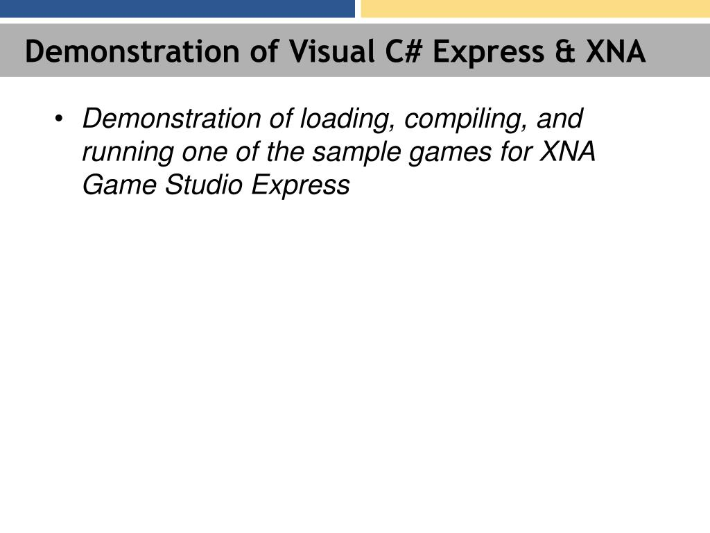 Demonstration of Visual C# Express & XNA
