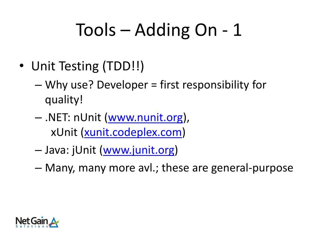 Tools – Adding On - 1