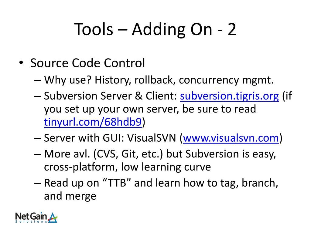 Tools – Adding On - 2