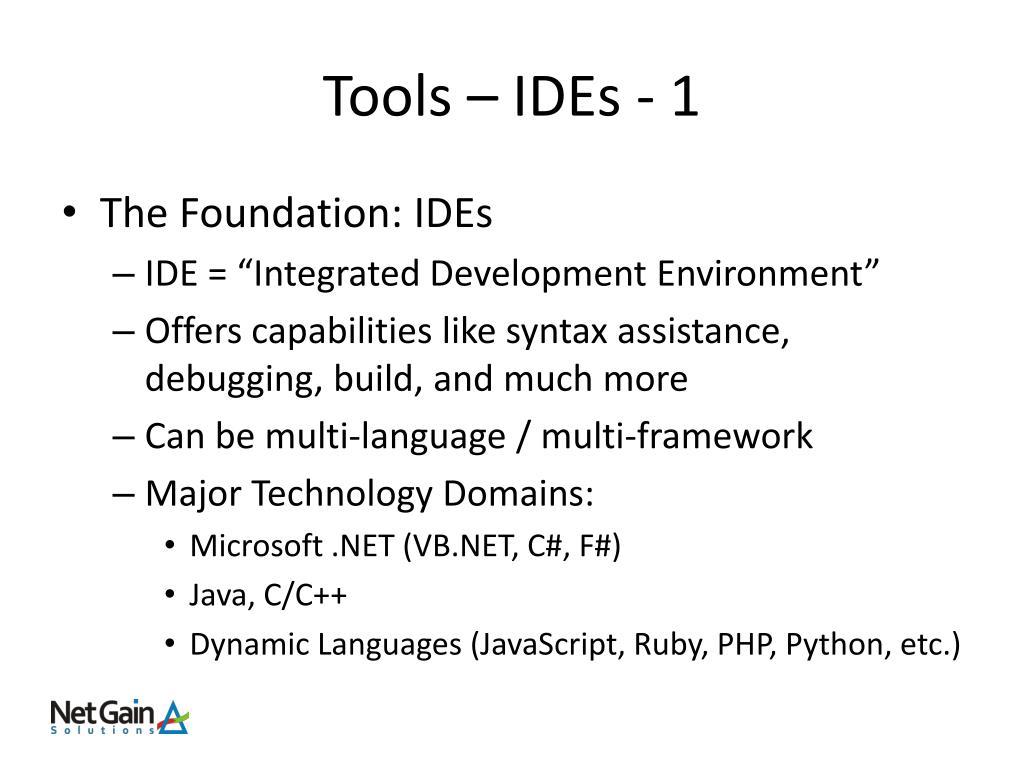 Tools – IDEs - 1