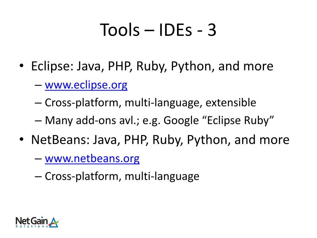Tools – IDEs - 3