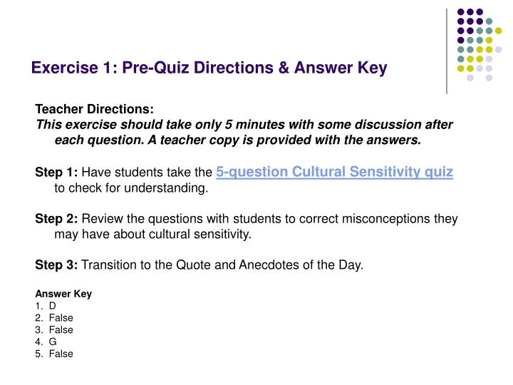 Exercise 1: Pre-Quiz Directions & Answer Key
