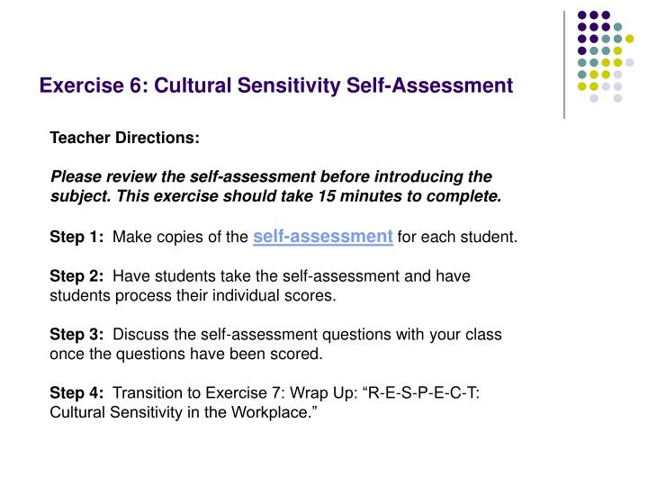 Exercise 6: Cultural Sensitivity Self-Assessment
