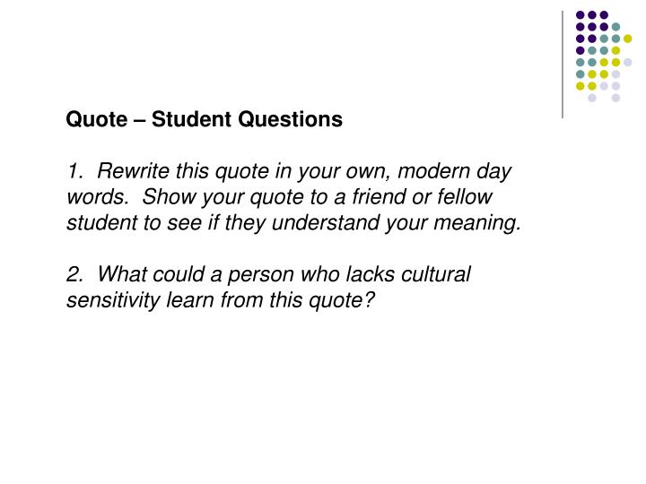 Quote – Student Questions