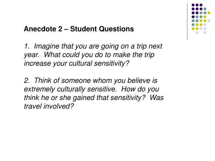 Anecdote 2 – Student Questions