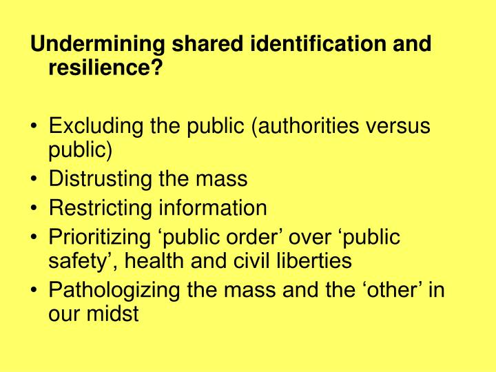 Undermining shared identification and resilience?