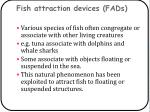 fish attraction devices fads