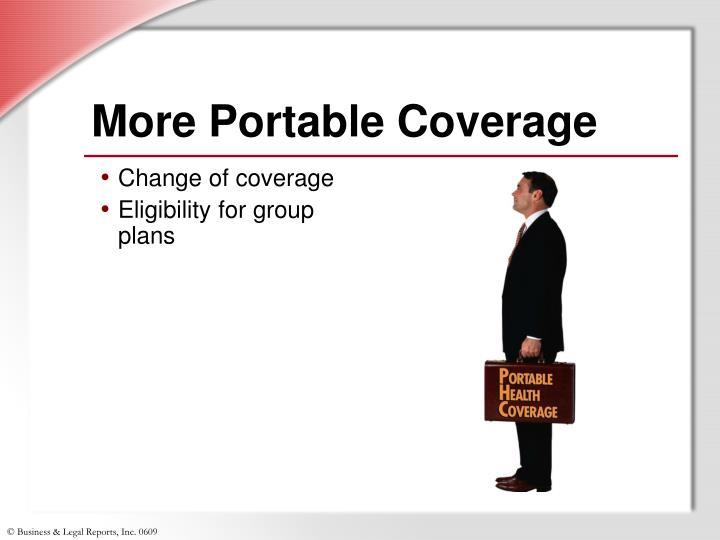 More Portable Coverage