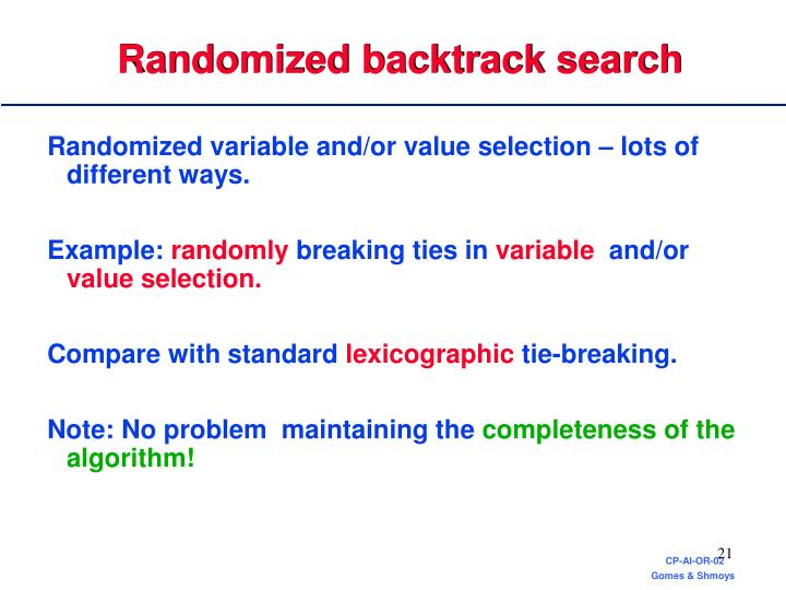 Randomized backtrack search