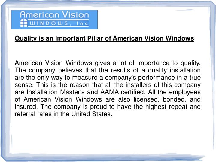 Quality is an Important Pillar of American Vision Windows