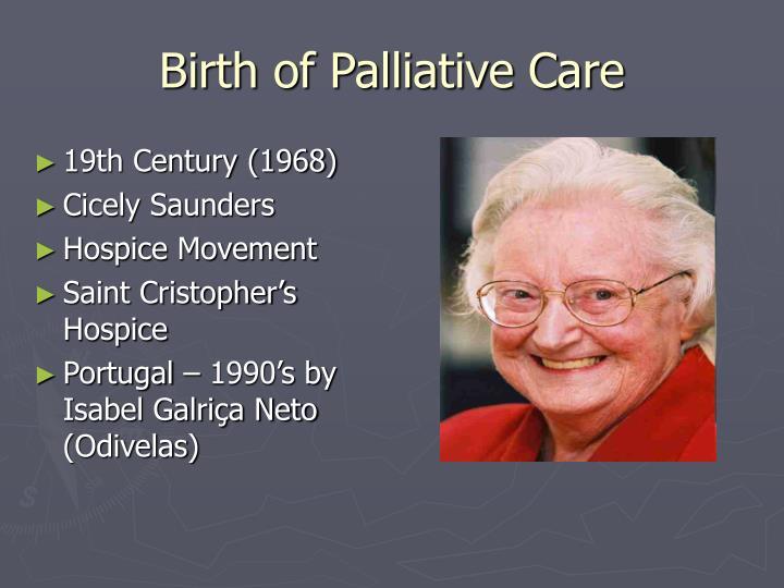 Birth of Palliative Care