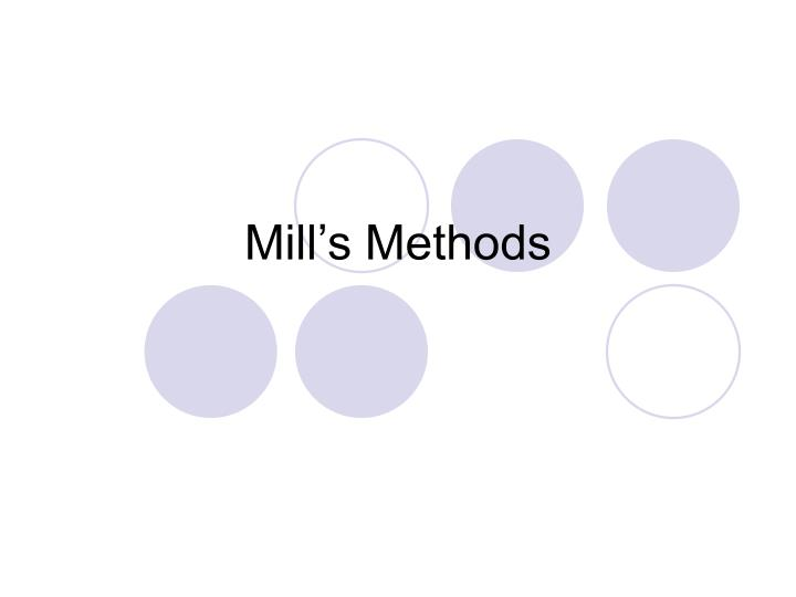 Mill s methods