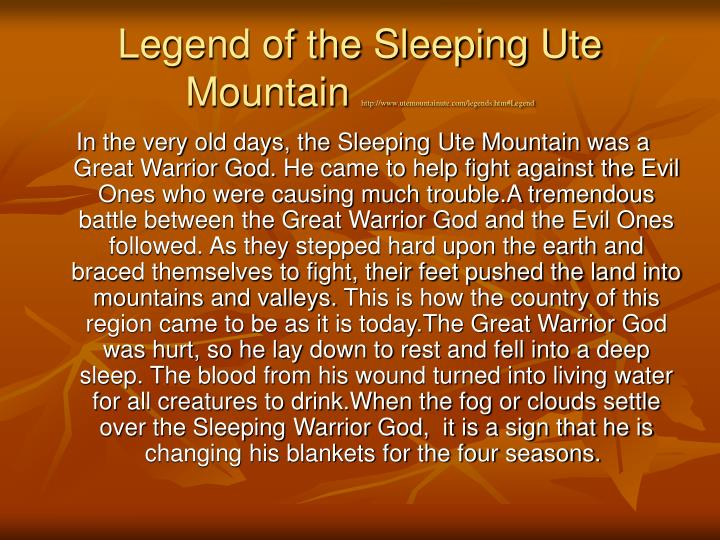Legend of the sleeping ute mountain http www utemountainute com legends htm legend