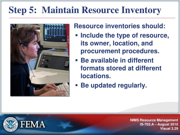 Step 5:  Maintain Resource Inventory