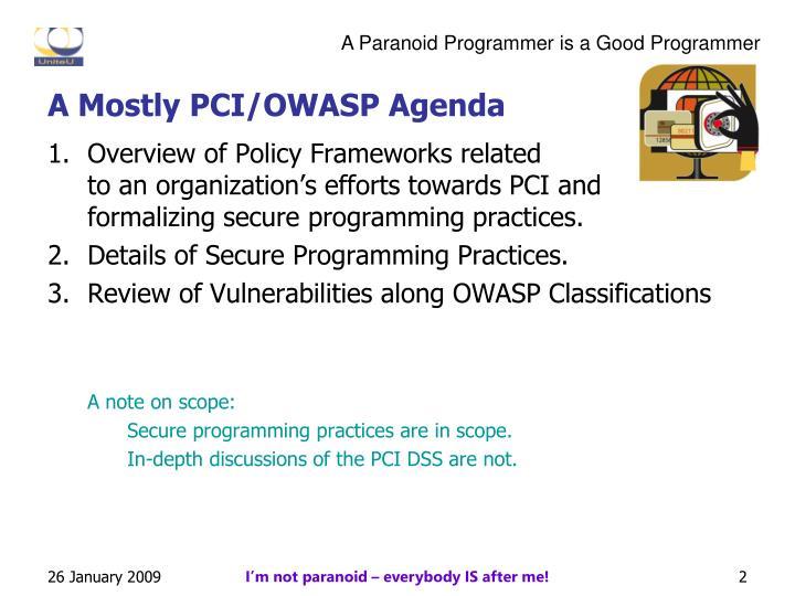 A Mostly PCI/OWASP Agenda