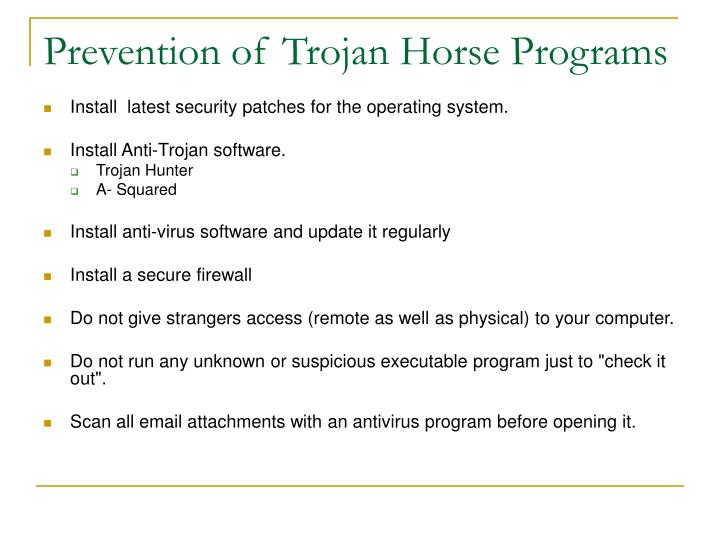 Prevention of Trojan Horse Programs