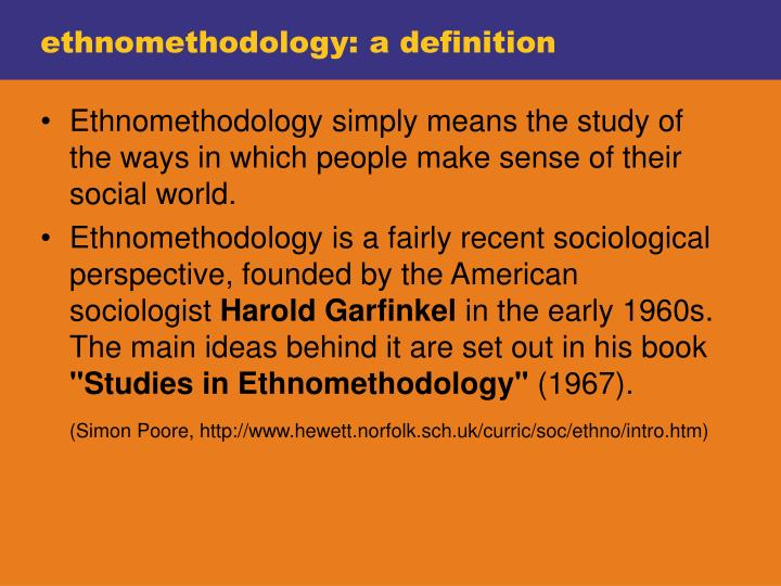 ethnomethodology: a definition