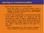 planning as a technical problem