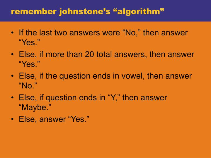 "remember johnstone's ""algorithm"""