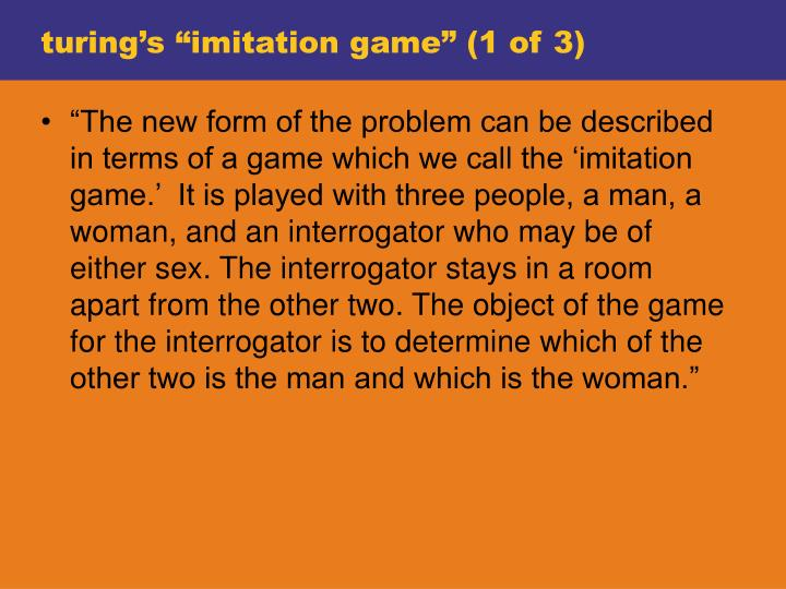 "turing's ""imitation game"" (1 of 3)"