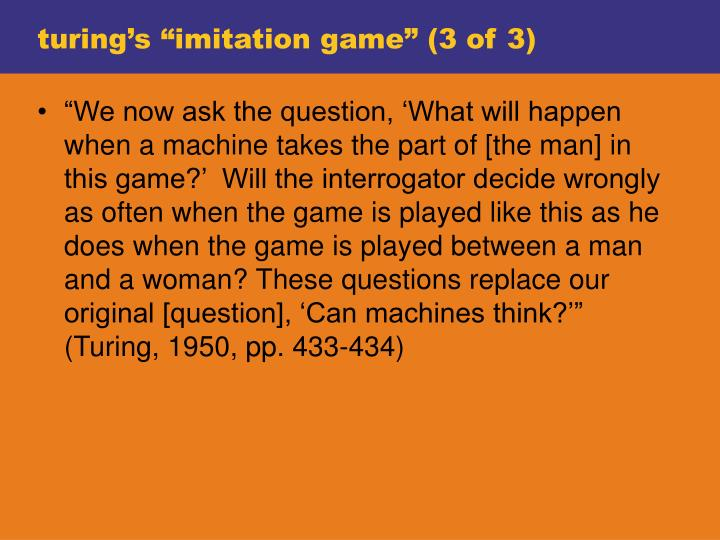 "turing's ""imitation game"" (3 of 3)"