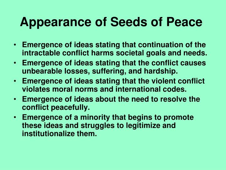 Appearance of Seeds of Peace