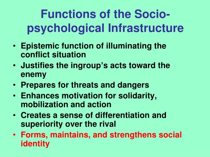 Functions of the Socio-psychological Infrastructure