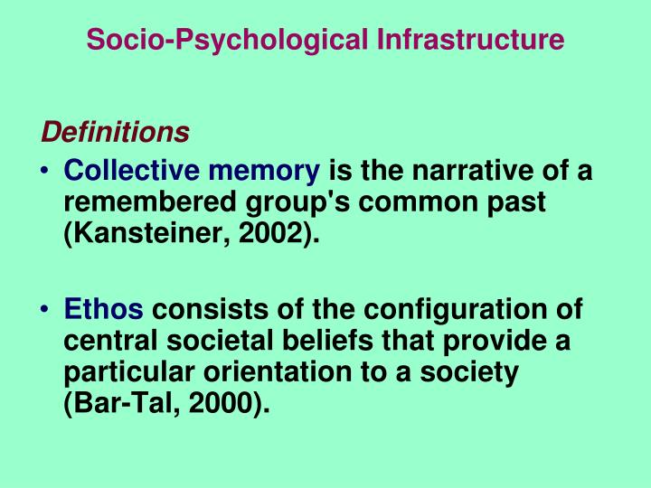 Socio-Psychological Infrastructure
