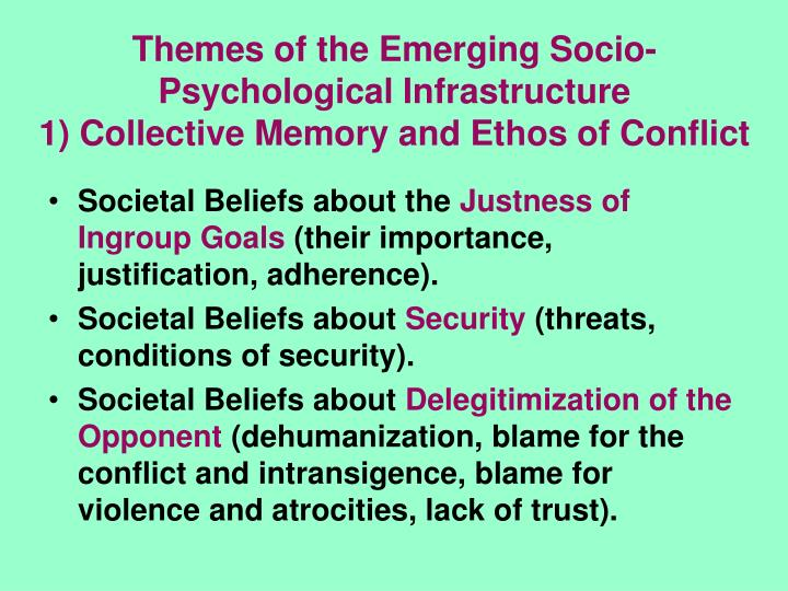 Themes of the Emerging Socio-Psychological Infrastructure