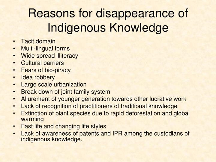 Reasons for disappearance of Indigenous Knowledge