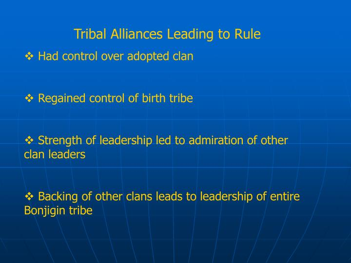 Tribal Alliances Leading to Rule