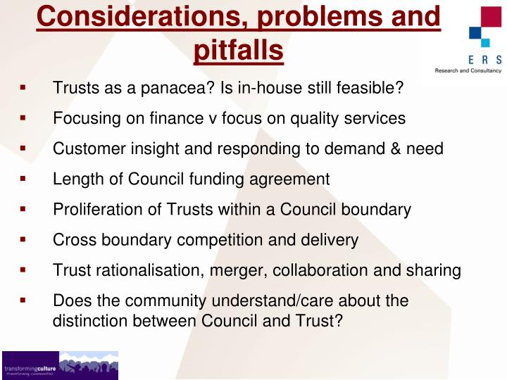 Considerations, problems and pitfalls