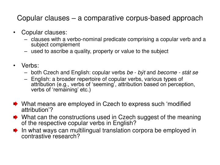 Copular clauses a co mparative corpus based approach