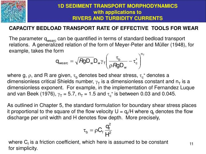 CAPACITY BEDLOAD TRANSPORT RATE OF EFFECTIVE  TOOLS FOR WEAR