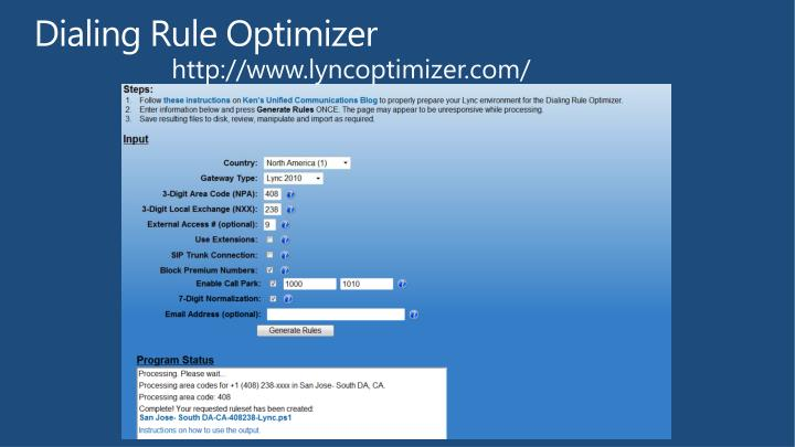 Dialing Rule Optimizer