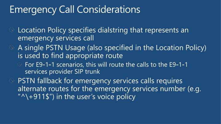 Emergency Call Considerations