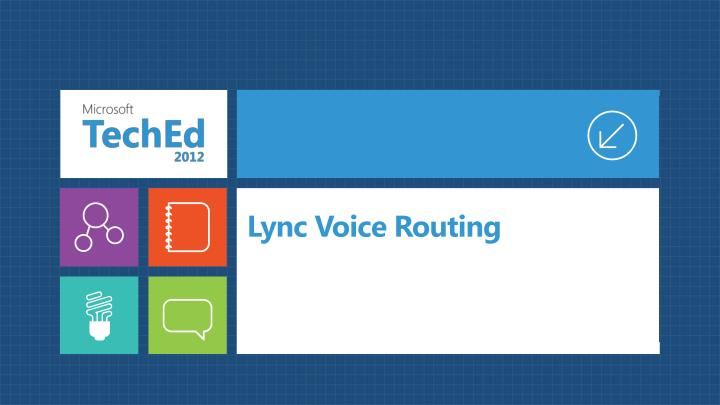 Lync Voice Routing