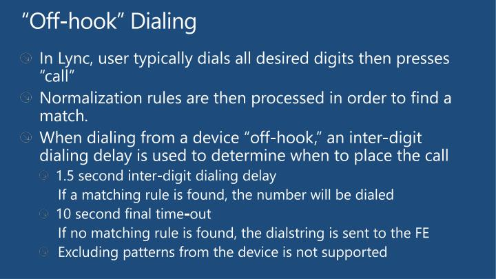 """Off-hook"" Dialing"
