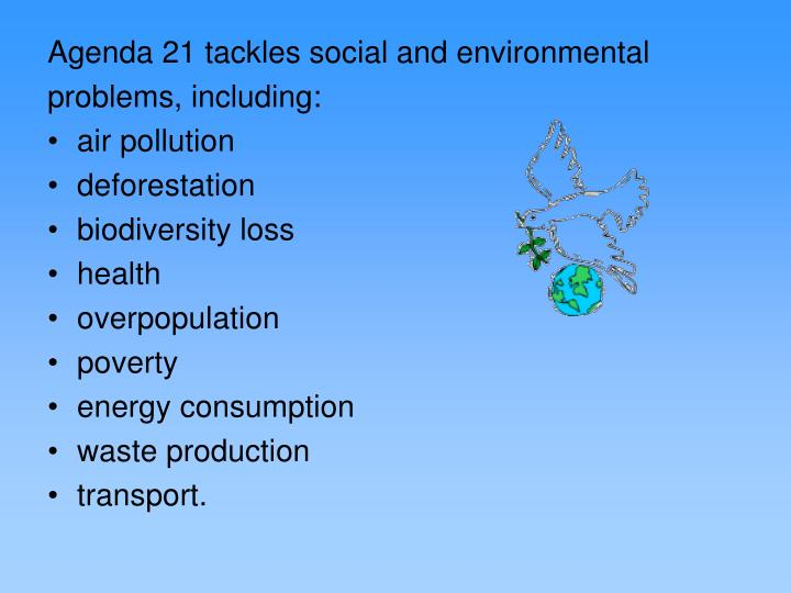 Agenda 21 tackles social and environmental