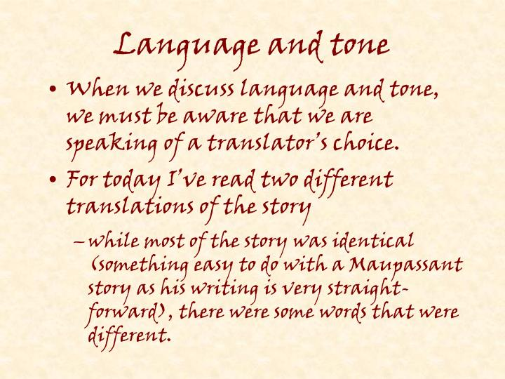 Language and tone